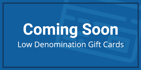 3_Low_Denomination_Gift_Cards_WRU_Coming_Soon