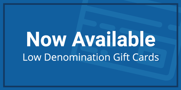 3_Low_Denomination_Gift_Cards_WRU_Now_Available
