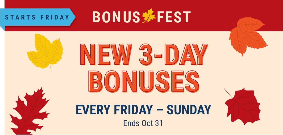Bonus fest starts on Friday