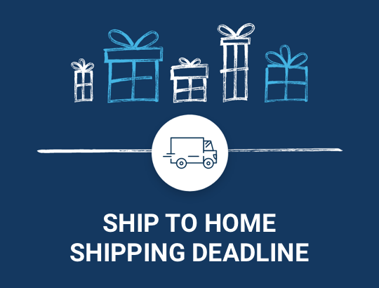 Ship to home deadline