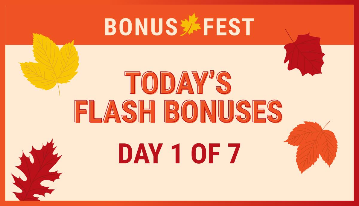 Bonus fest day 1