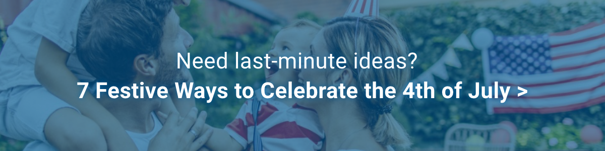 7 festive ways to celebrate the 4th of July