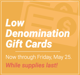 Low_Denomination_Gift_Cards_WR_square_051918