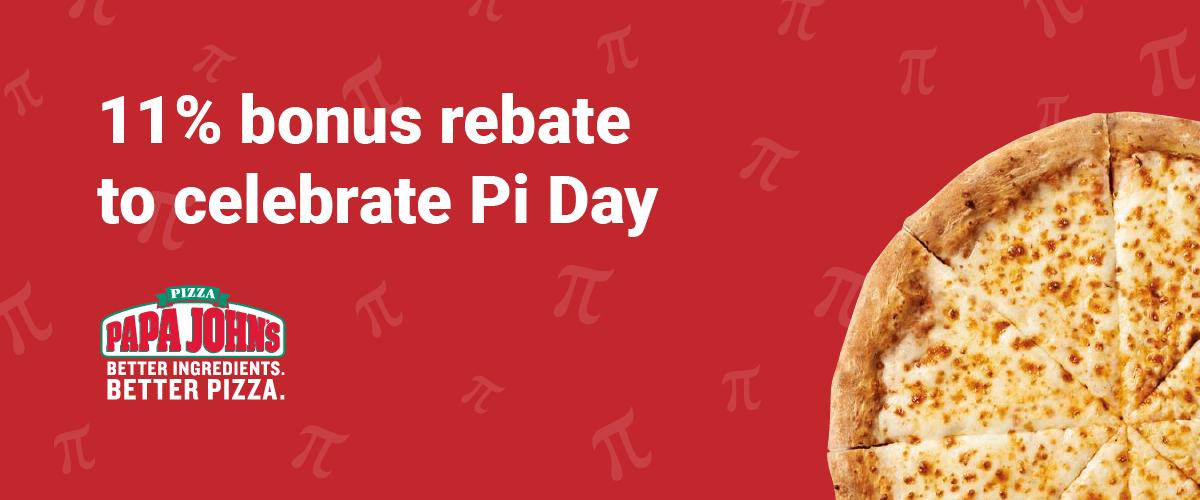 Papa John's 11% bonus to celebrate Pi Day