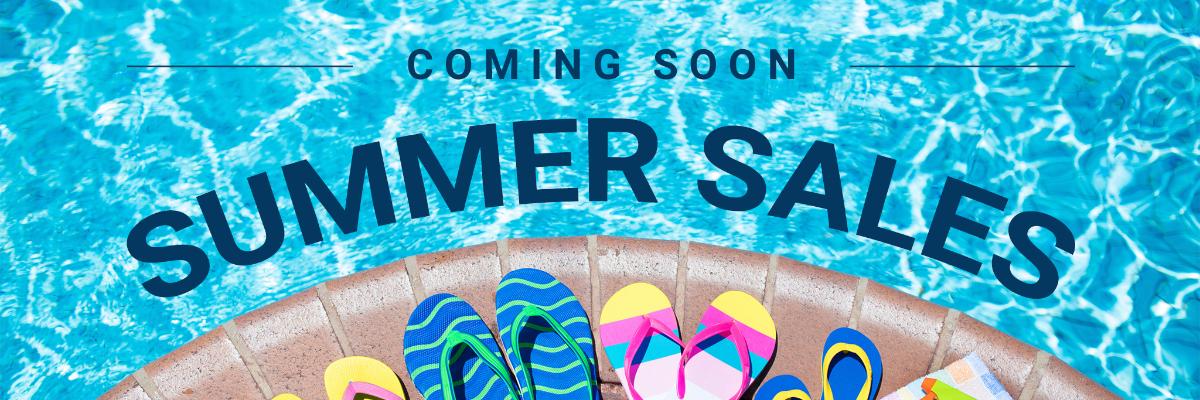 Summer sales coming soon