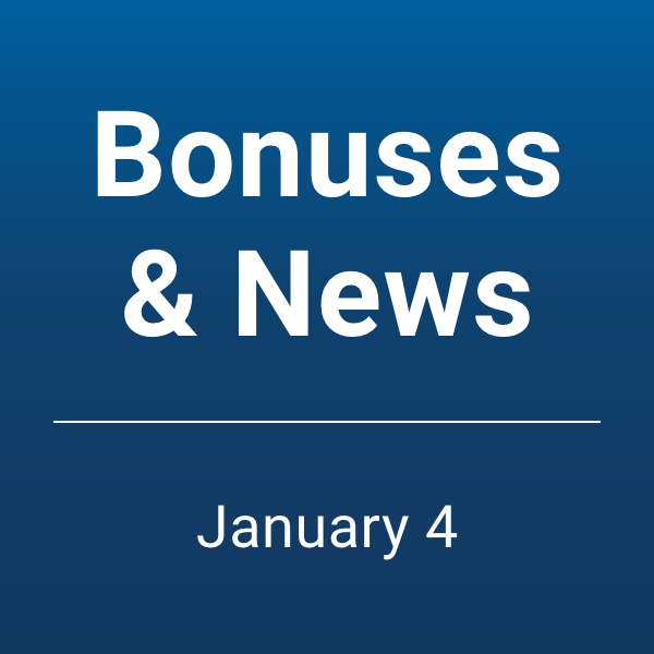 Bonuses and News 1/4